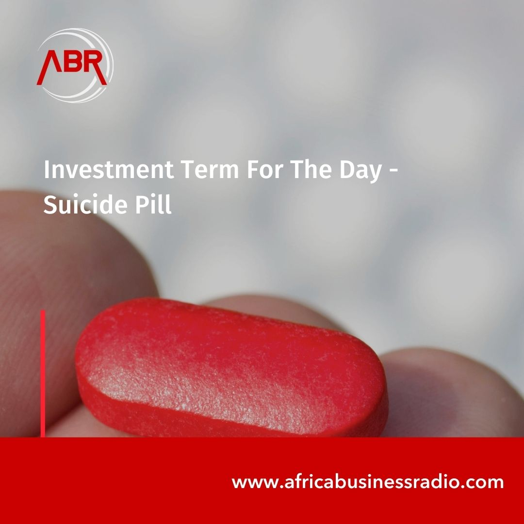 Investment Term For The Day -  Suicide Pill