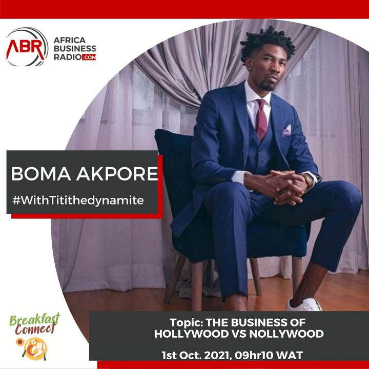 The Business Of Hollywood Versus Nollywood - Boma Akpore